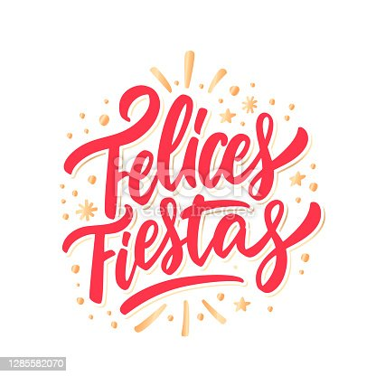 istock Felices Fiestas. Merry Christmas vector lettering greeting card. 1285582070
