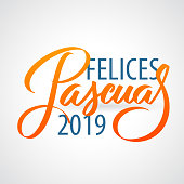 Felices Pascuas 2019 - Easter greetings on Spanish vector typography, calligraphy, lettering, hand-writing in two colors. For banner, label, tag, poster, wallpaper, flyer, invitation