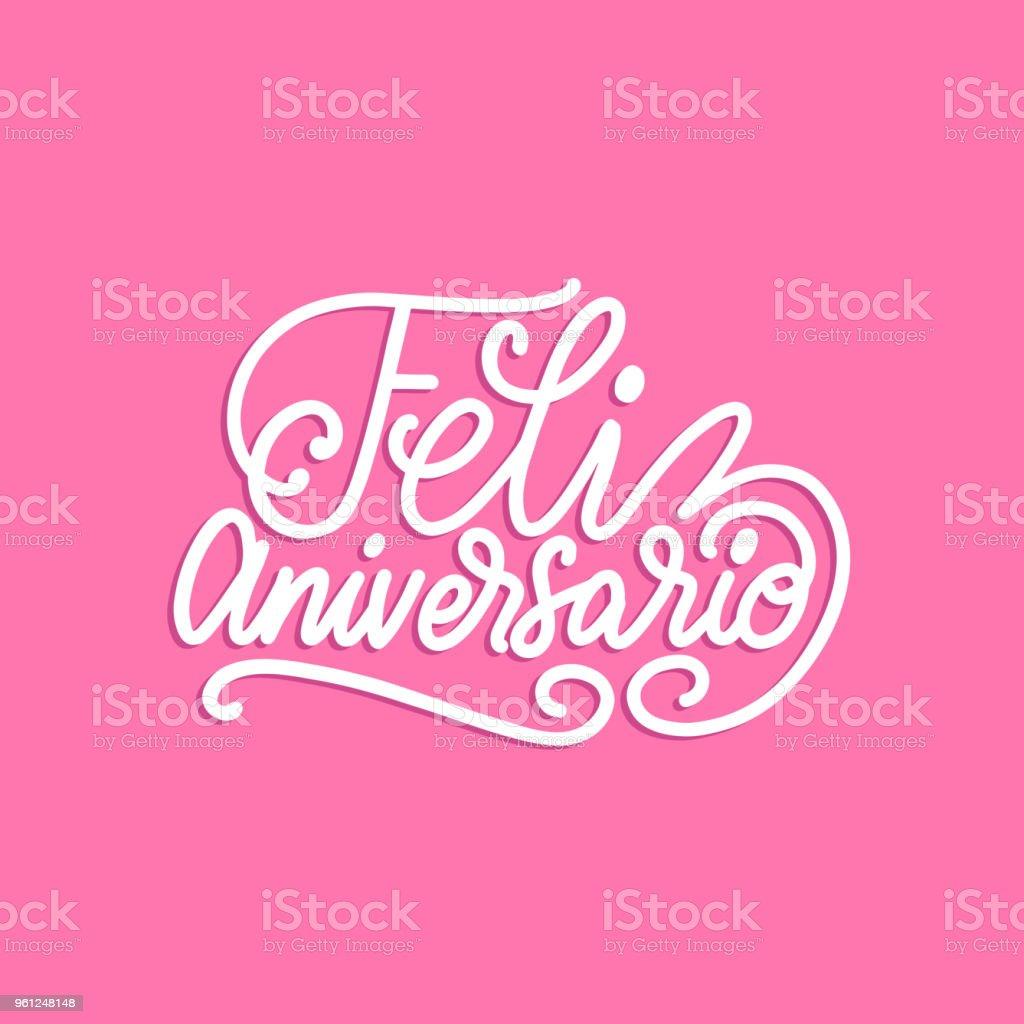 Ilustración De Feliz Aniversario Traducido Del Español Frase