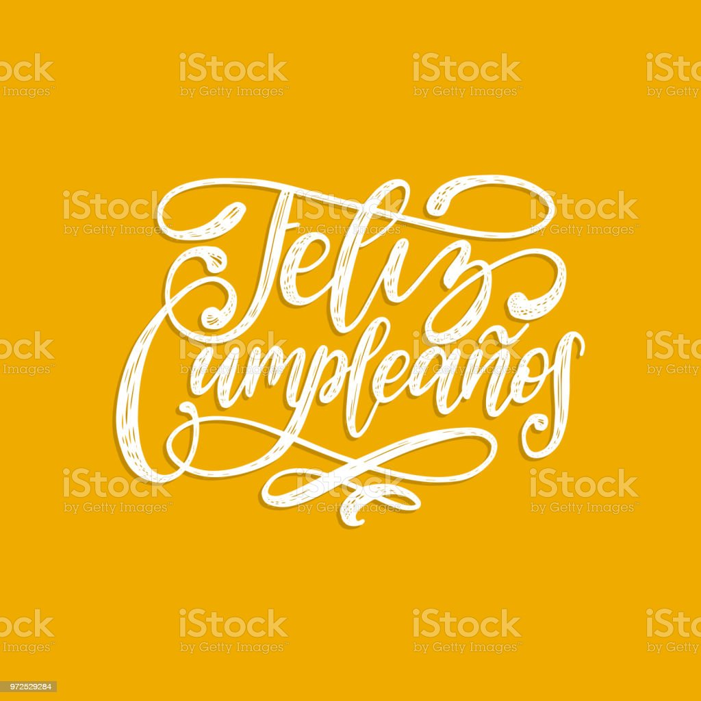 Feliz Cumpleanos Translated From Spanish Happy Birthday Hand