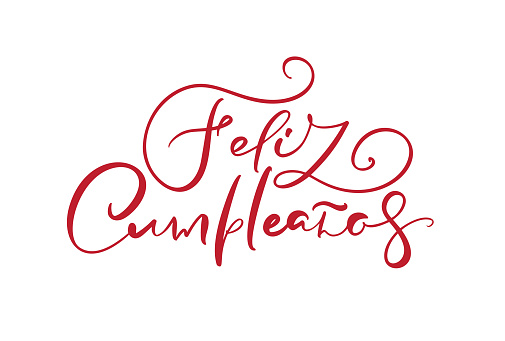 Feliz Cumpleanos, translated Happy Birthday in Spanish text. Stylish red hand drawn lettering design, vector illustration. Isolated calligraphy script on white background