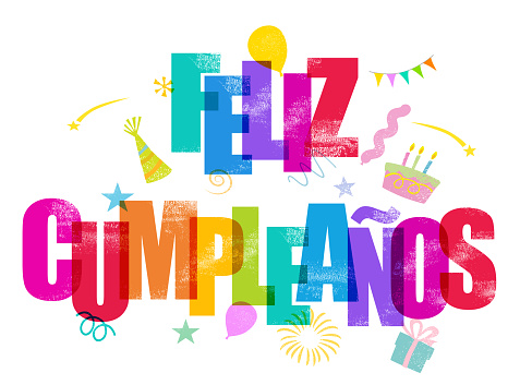 Feliz Cumpleaños - Happy Birthday in Spanish