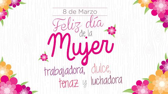 Feliz dia de la Mujer trabajadora, dulce, tenaz y trabajadora -Happy day of working, sweet, tenacious and hardworking women in Spanish language- Greeting card. Vector image