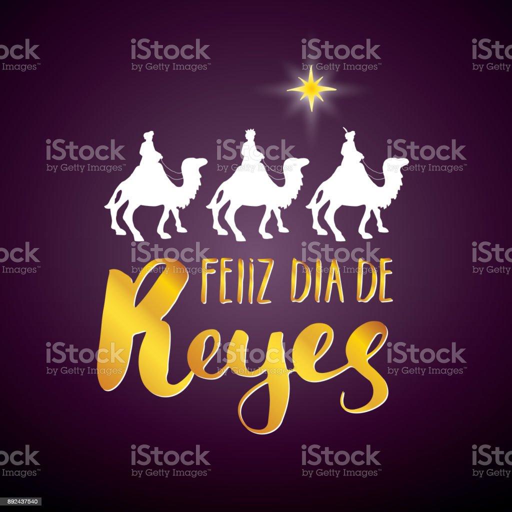 Feliz Dia De Reyes Happy Day Der Könige Kalligraphischen Schriftzug