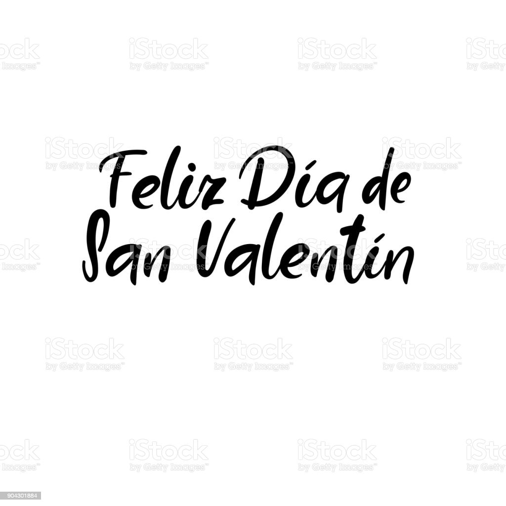 Feliz Dia De San Valentin. Happy Valentines Day in spanish. Hand Lettering Card. Modern Calligraphy. Vector Illustration vector art illustration