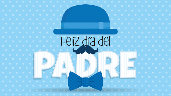 Feliz Dia del Padre greeting card - Happy Fathers Day in spanish language - blue hat on top of white letters adorned with mustache and bowtie on blue background with white dots