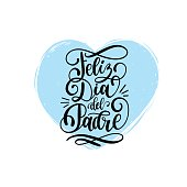 Feliz Dia Del Padre, spanish translation of the calligraphic inscription Happy Fathers Day for greeting card,poster etc.