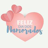 Feliz dia dos Namorados. Happy Valentines day in Portuguese. Vector illustration.