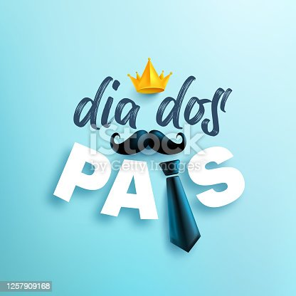 istock Feliz dia dos pais.Happy Father's Day in portuguese language on blue background.Greetings and presents for Father's Day.Vector illustration eps 10. 1257909168