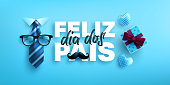 Feliz dia dos pais.Happy Father's Day in portuguese language with necktie and gift box on blue background.Greetings and presents for Father's Day.Vector illustration eps 10.