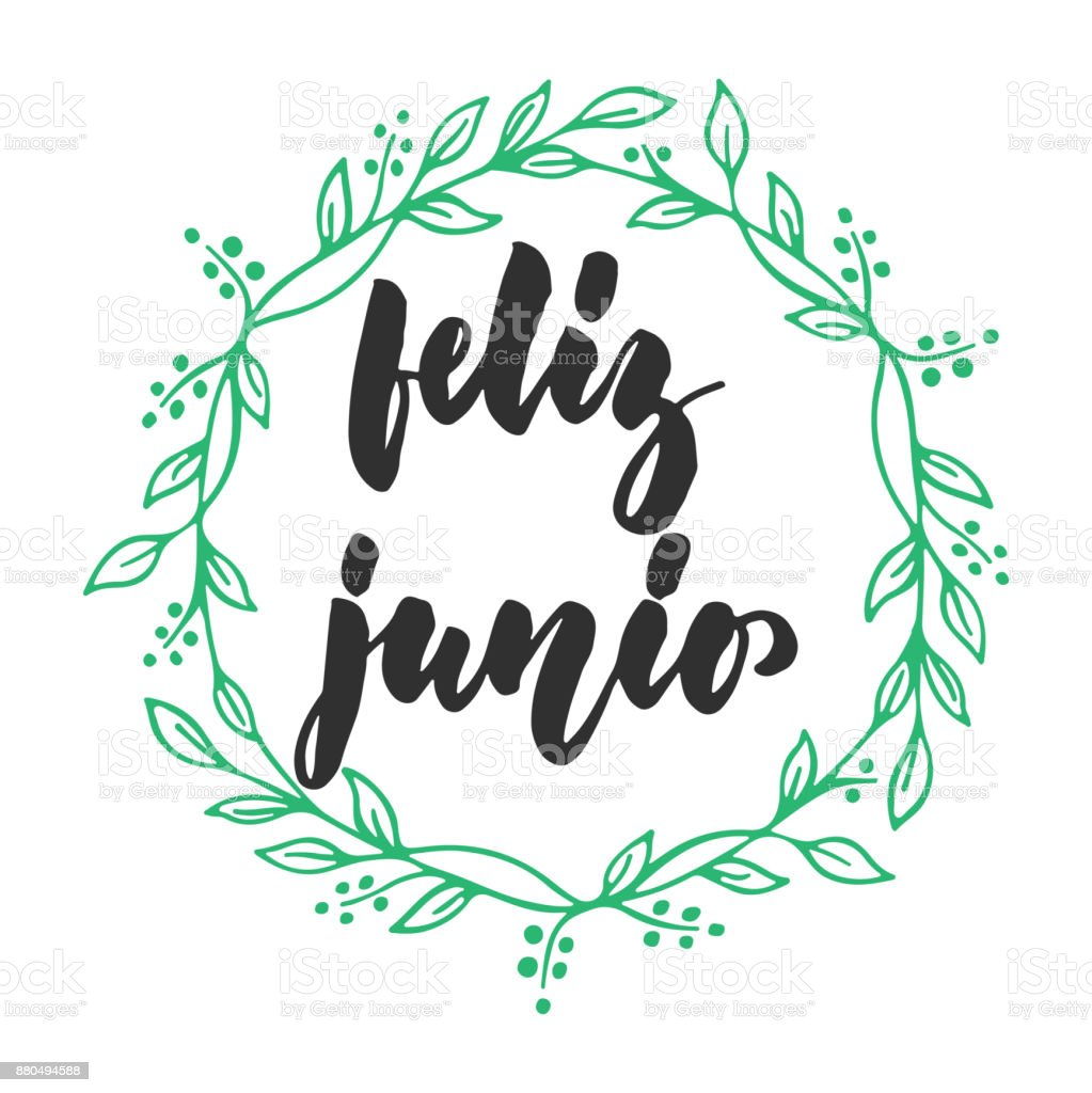 Feliz Junio Happy June In Spanish Hand Drawn Latin Summer Month