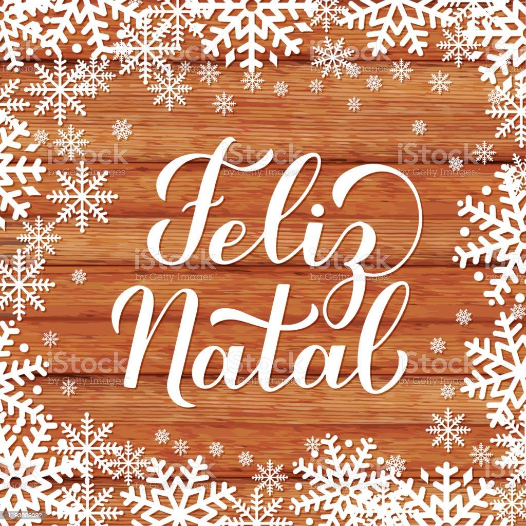 Feliz Natal Calligraphy Hand Lettering On On Wood Background