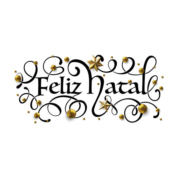 Feliz Natal - Merry Christmas in Brazilian Portuguese greeting card with typographic design Lettering Feliz Natal - Merry Christmas in Brazilian Portuguese greeting card with typographic design Lettering. Calligraphic Inscription Decorated with Golden Stars and Beads. ano novo stock illustrations