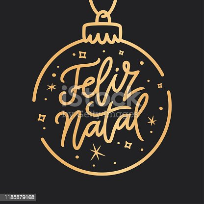 istock Feliz Natal portuguese Merry Christmas lettering. Vector illustration. 1185879168