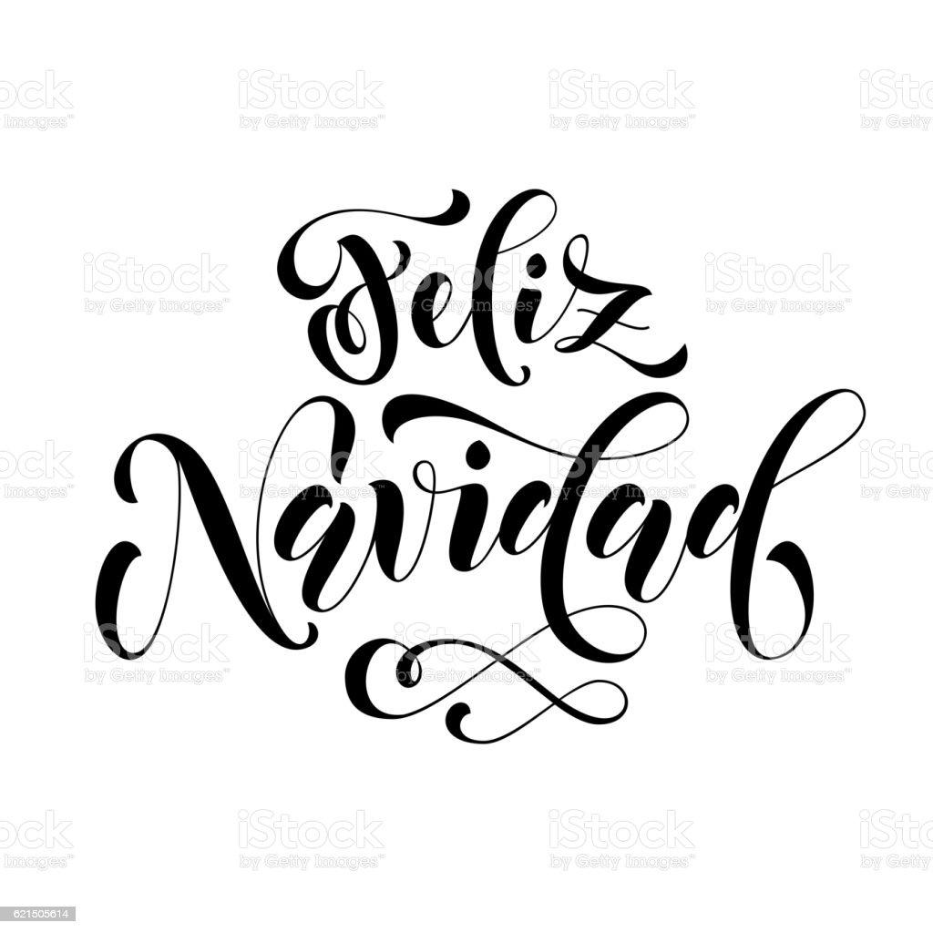 Feliz Navidad lettering. Spanish Merry Christmas feliz navidad lettering spanish merry christmas - immagini vettoriali stock e altre immagini di calligrafia royalty-free