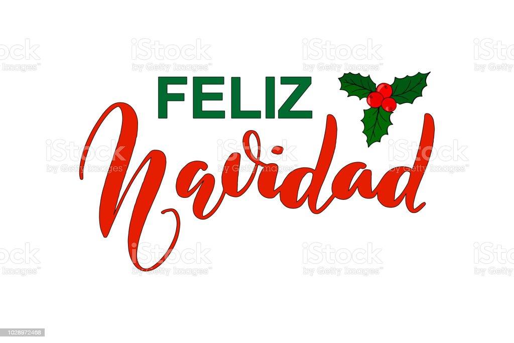 Feliz Navidad Joyeux Noel 2019.Expression De Calligraphie Feliz Navidad Joyeux Noel En