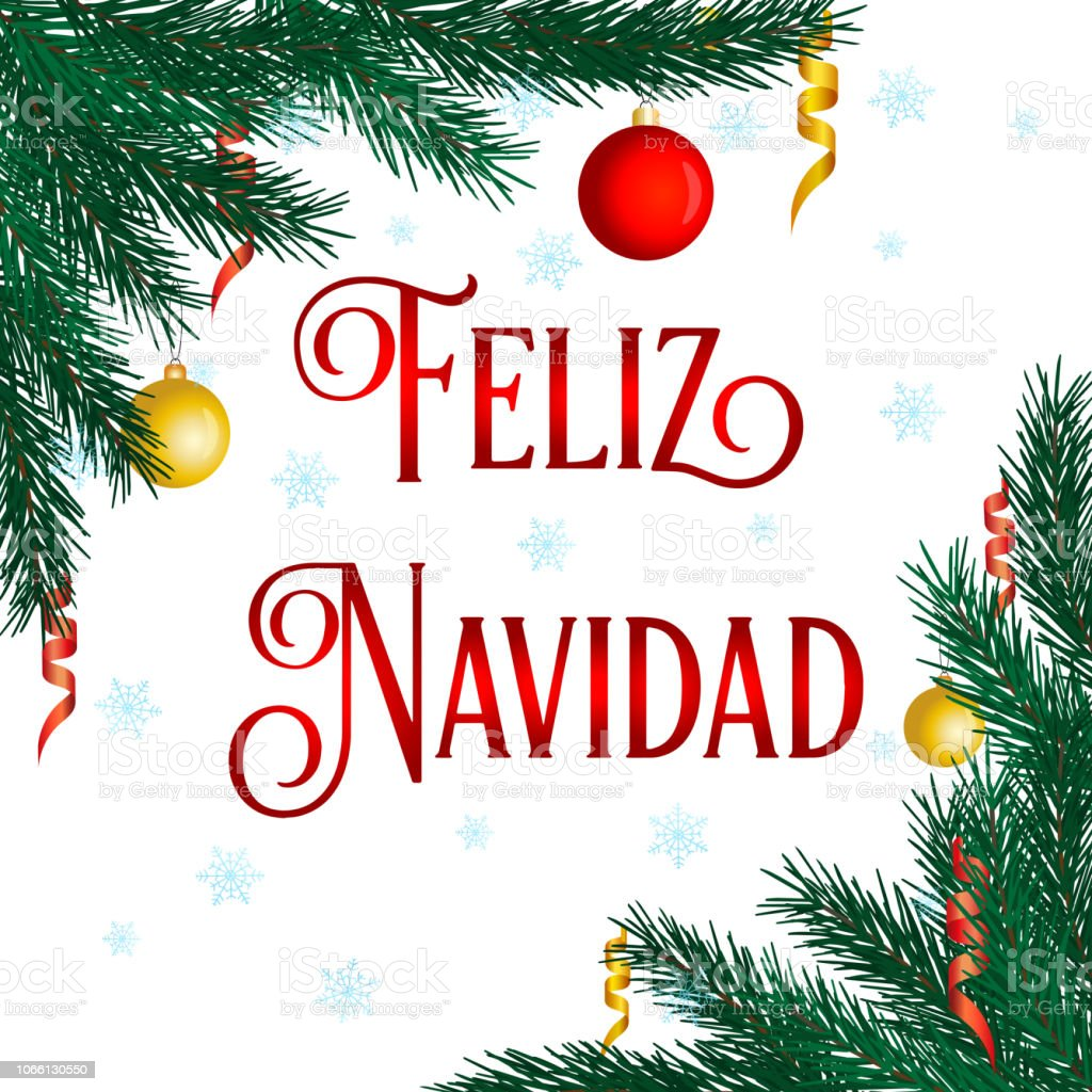 Christmas Spanish.Feliz Navidad Merry Christmas In Spanish Language Hand Drawn
