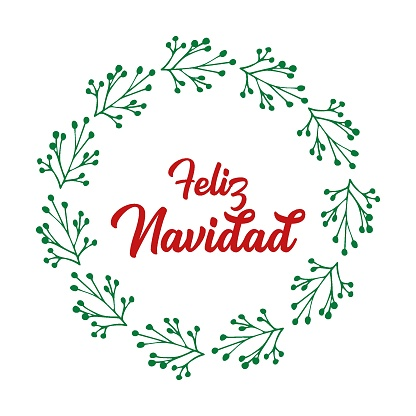Feliz Navidad quote in Spanish with wreath as logo or header. Translated Merry Christmas. Celebration Lettering for poster, card, invitation.