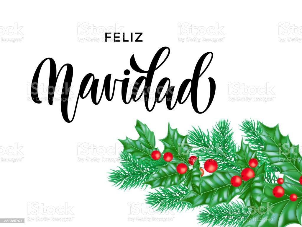 Merry Christmas In Spanish.Feliz Navidad Spanish Merry Christmas Calligraphy Font On