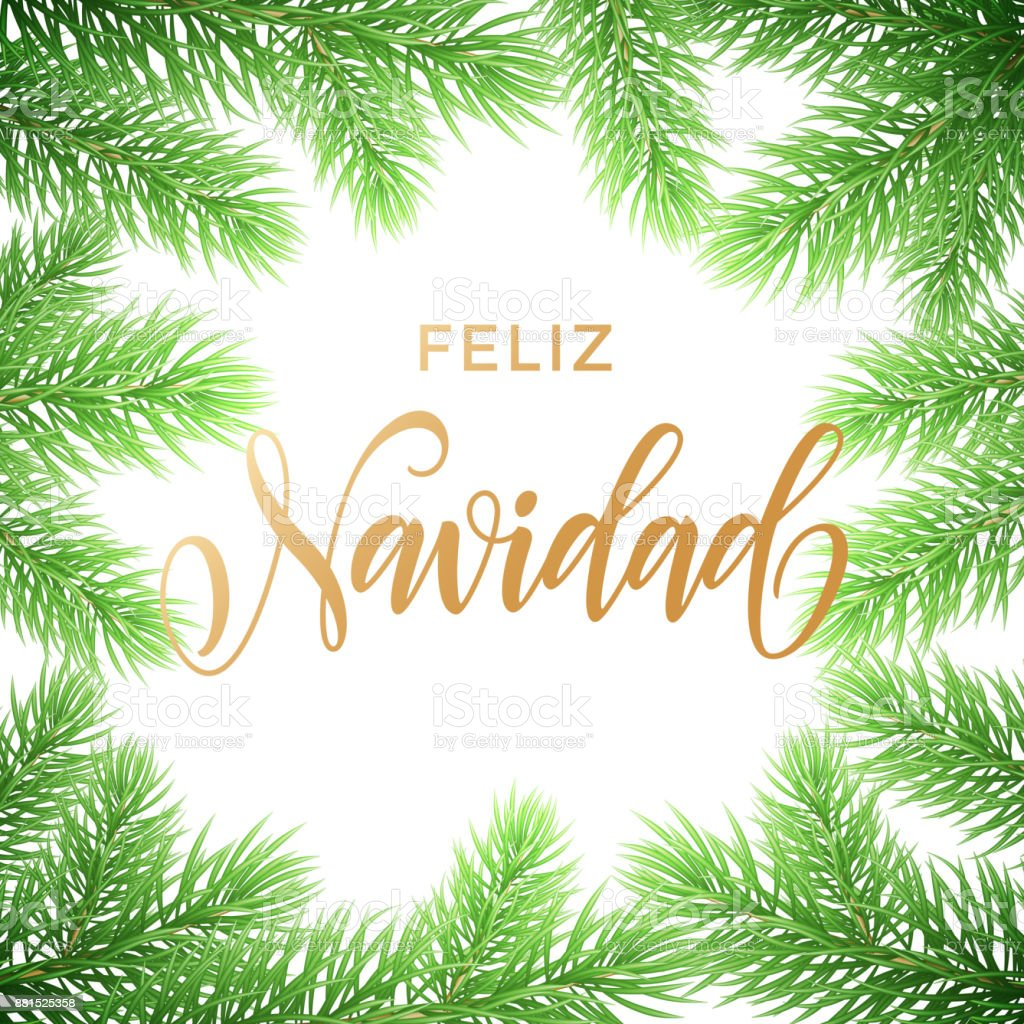 feliz navidad spanish merry christmas hand drawn golden calligraphy in fir branch wreath decoration and christmas