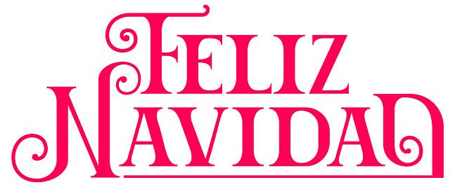 Feliz Navidad text lettering translation from Spanish language. Congratulation Merry Christmas template greeting card