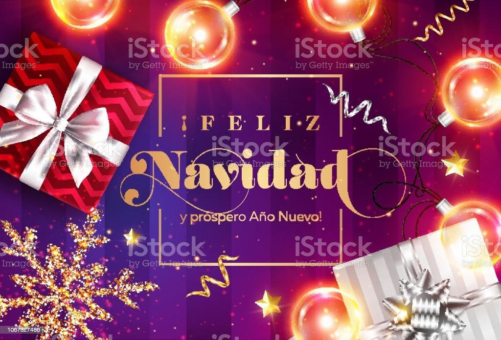 Feliz Navidad Y Prospero Ano Nuevo Merry Christmas And Happy New ...