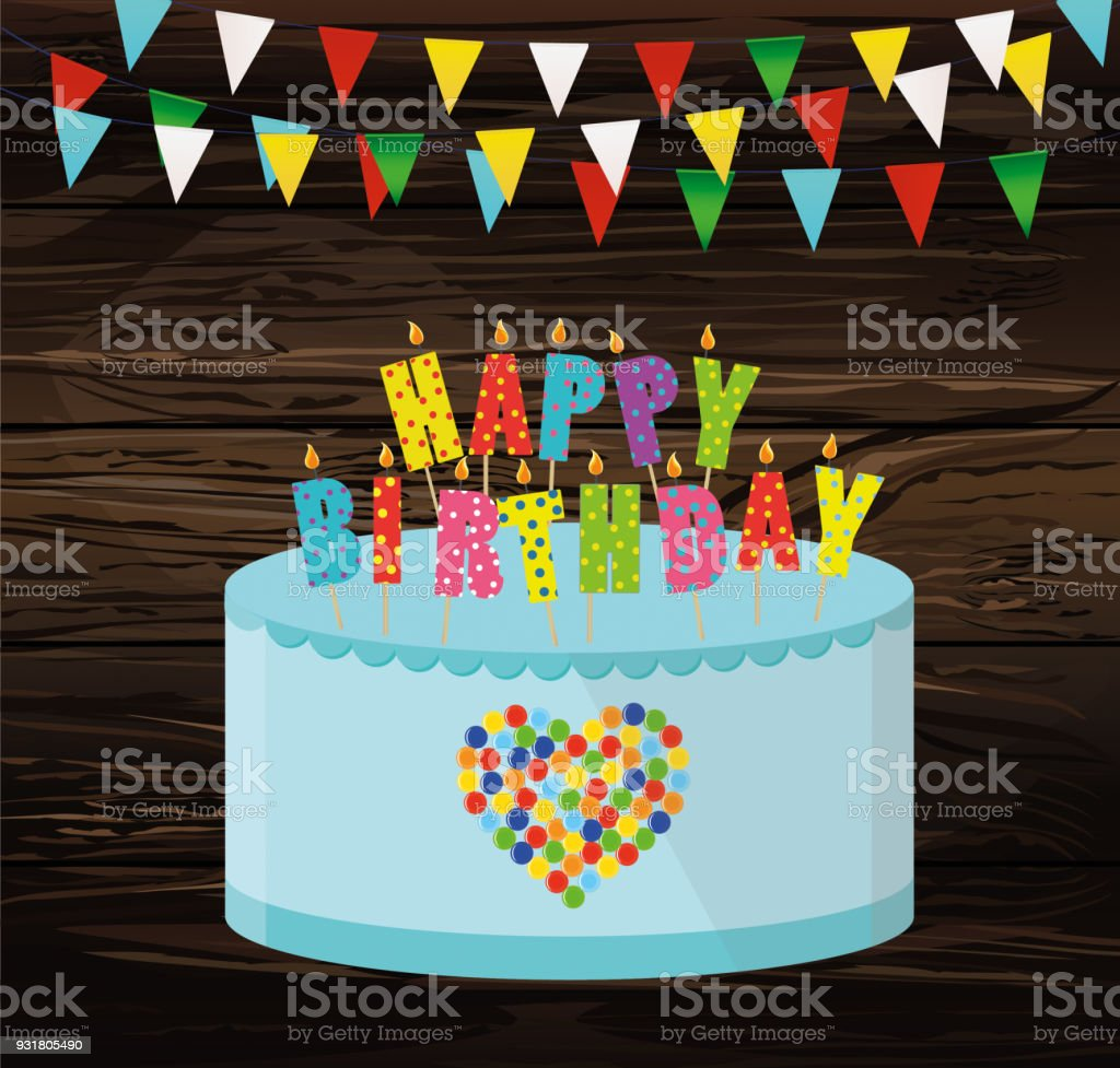 Festive Colorful Rgarland Of Flags And A Big Cake With Candles Happy Birthday Greeting Card Or Invitation For Holiday Vector On Wooden Background