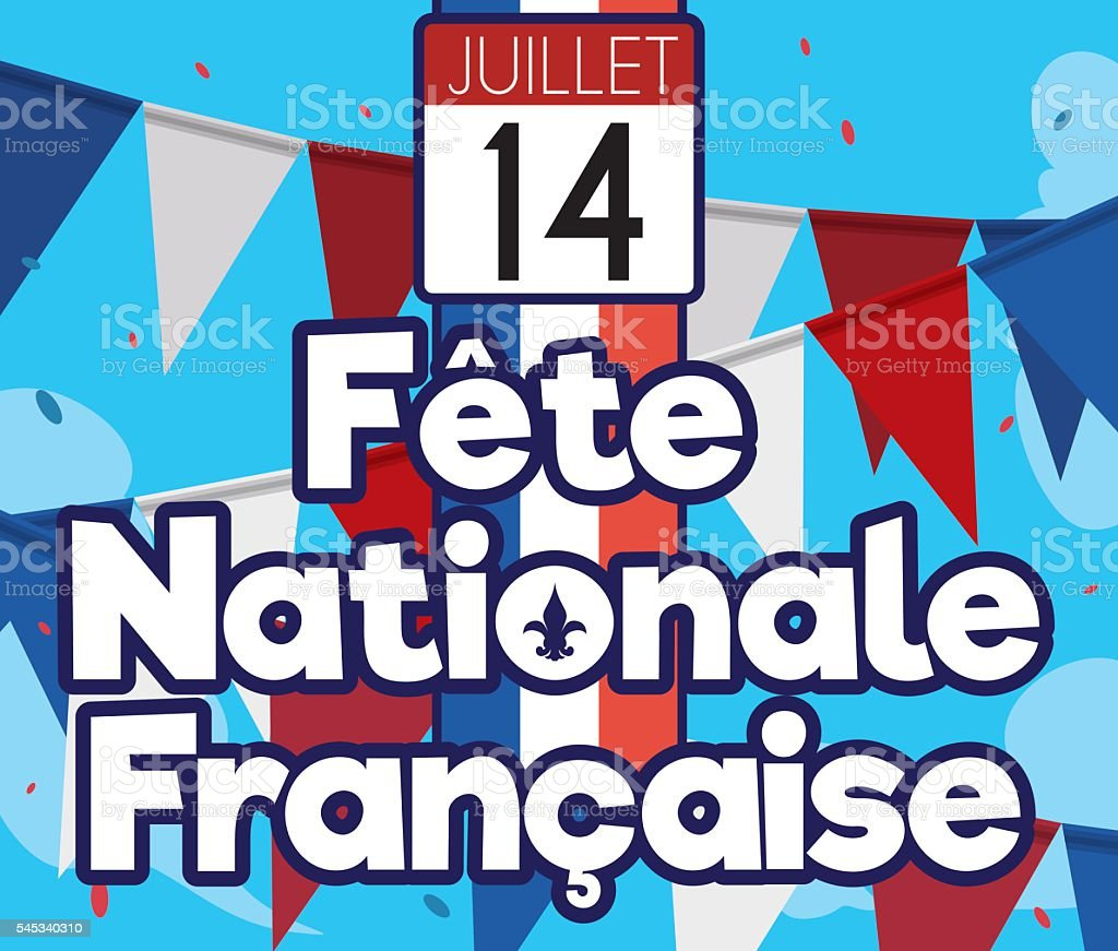 Festive French Flag with Buntings and Confetti for Independence Day vector art illustration