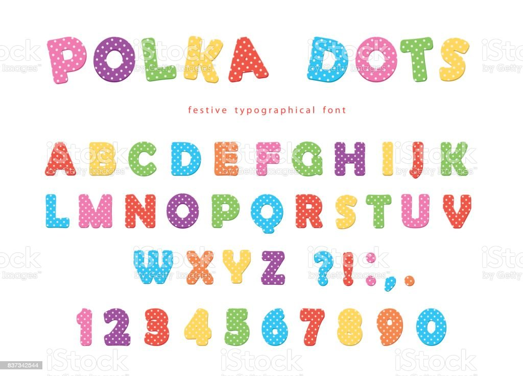 Festive Polka Dots Font Colorful Abc Letters And Numbers Funny Alphabet For  Kids Isolated On White Stock Illustration - Download Image Now