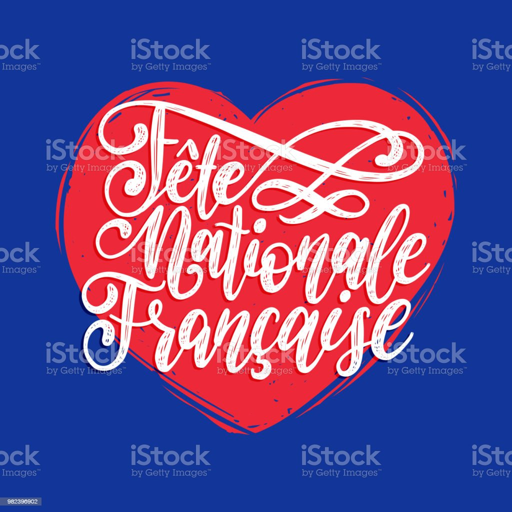Fete Nationale Francaise, main lettrage, traduit en Anglais Français Day.Illustration nationale sur fond de forme de coeur - Illustration vectorielle