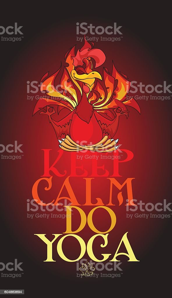 Keep Calm And Do Yoga Royalty Free Fiery Rooster