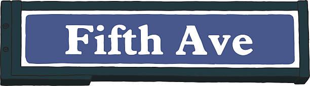 ilustraciones, imágenes clip art, dibujos animados e iconos de stock de fifth avenue señal - señalización vial