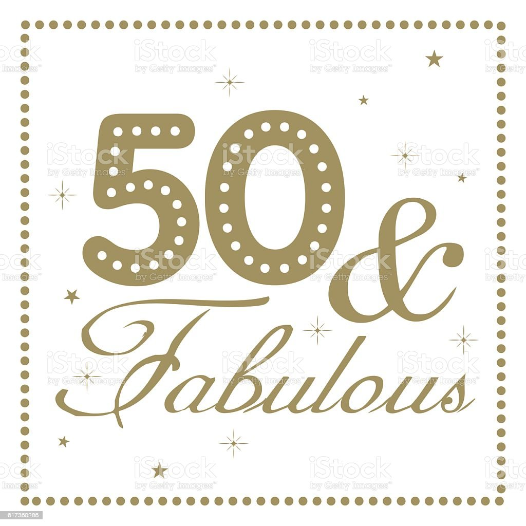 50 Abd Fabulou: Fifty And Fabulous Stock Illustration
