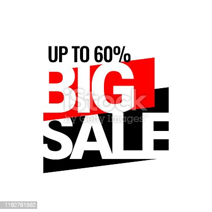 BIG Sale. Discount with the price is 60. An ad for an advertising campaign at retail on the day of purchase. vector illustration