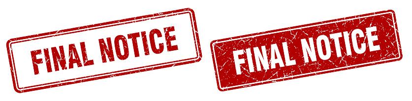 final notice stamp set. final notice square grunge sign