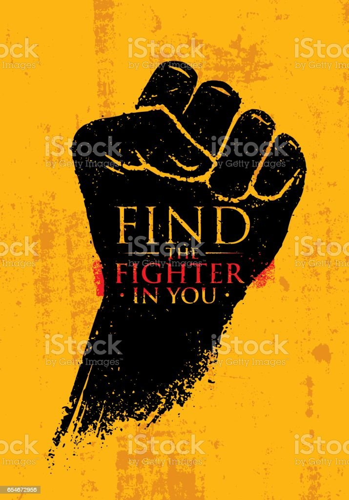 Find The Fighter In You. Martial Arts Motivation Quote Banner Concept. Rough Fist On Grunge Wall Background vector art illustration