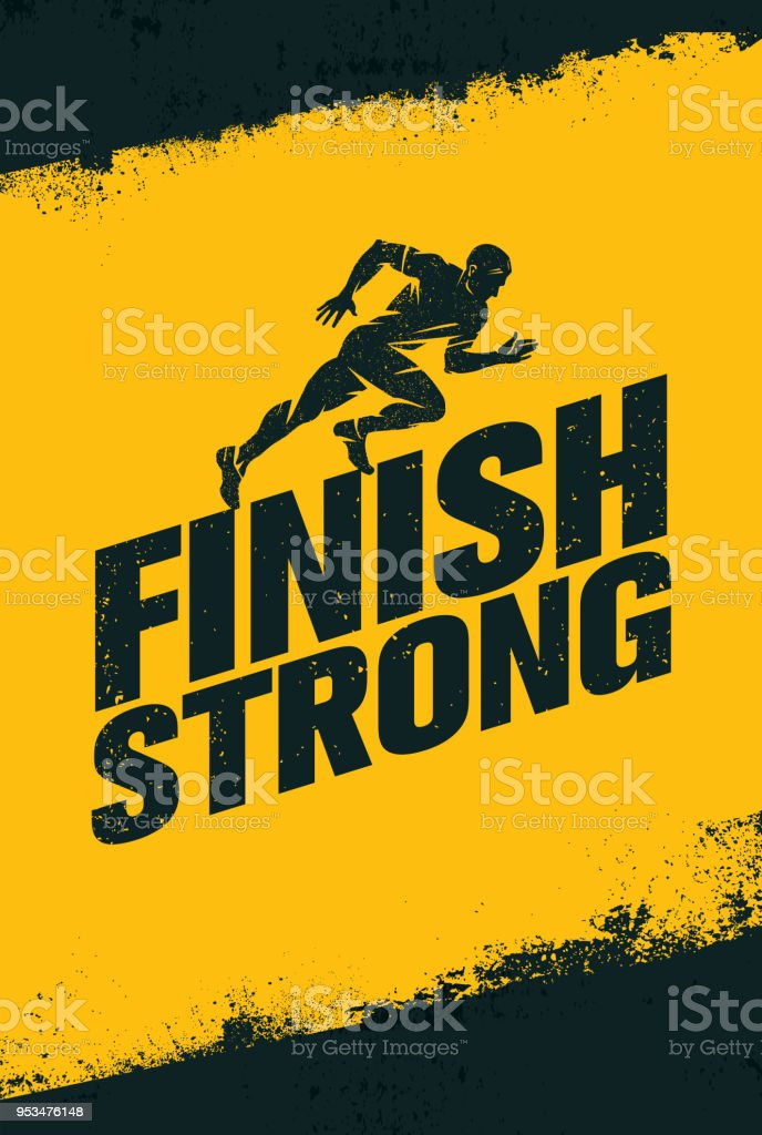 Finish Strong Inspiring Workout And Fitness Gym Motivation ...