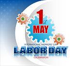 First May, International Labor day celebration