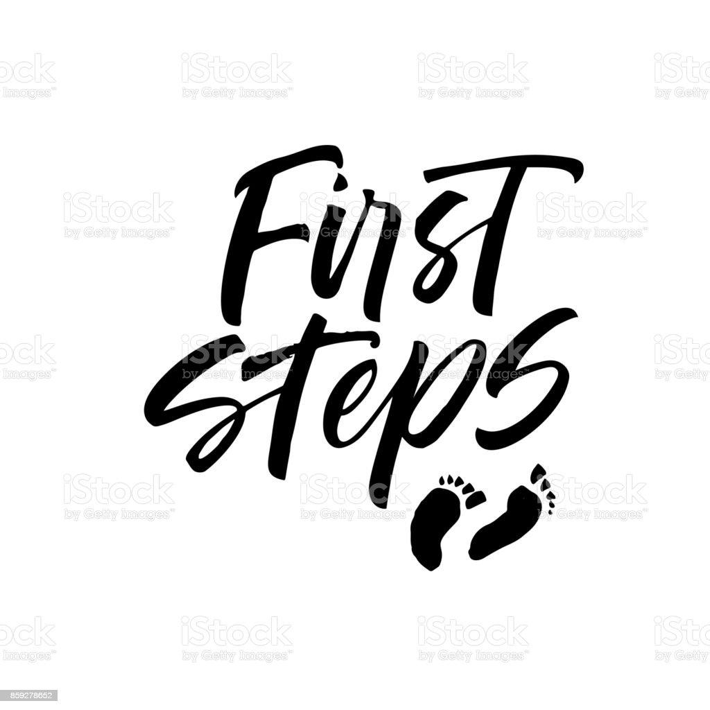 First steps phrase. vector art illustration