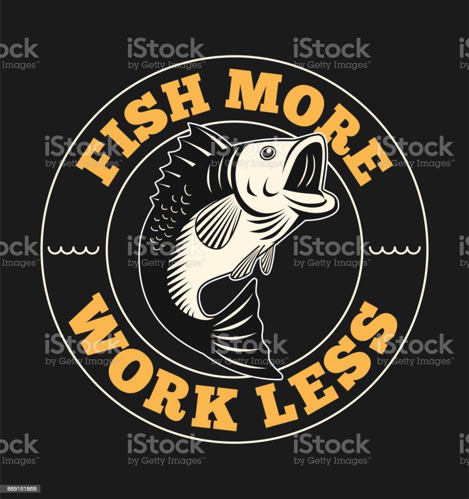 Fish Illustration with Slogan vector art illustration