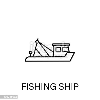 fishing ship outline icon. Signs and symbols can be used for web, logo, mobile app, UI, UX on white background