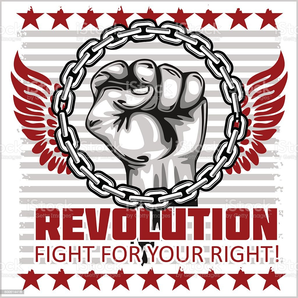 Fist of revolution. Human hand up. Fight for your right vector art illustration