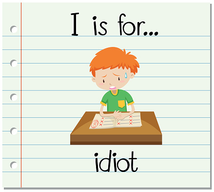 Flashcard Letter I Is For Idiot Stock Illustration - Download Image Now -  iStock