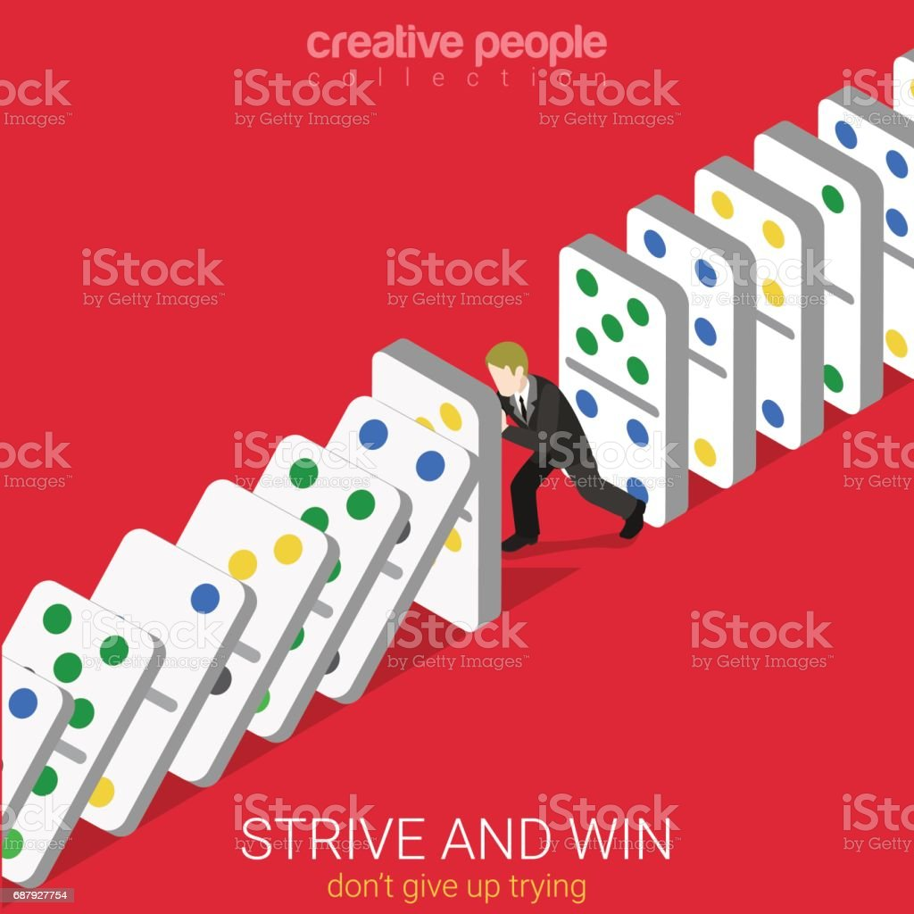 Flat 3d isometric style strive and win do not give up trying business concept web infographics vector illustration. Man holding row of falling domino. Creative people website conceptual collection.