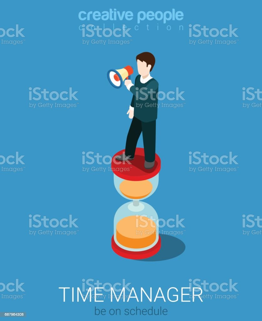 Flat 3d isometry isometric time management manager concept web infographics vector illustration. Micro businessman with loudspeaker on big hyperbolic hourglass. Creative people collection. vector art illustration