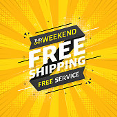 FREE SHIPPING flat banner on yellow pop background. This only weekend free service. Vector illustration.