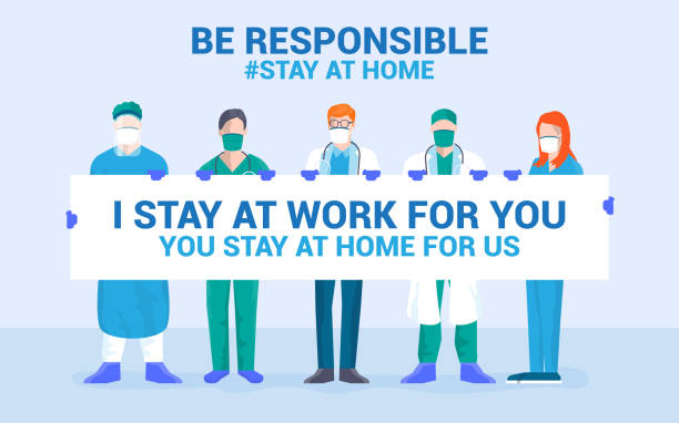 illustrazioni stock, clip art, cartoni animati e icone di tendenza di flat modern design illustration of be responsible stay at home - personale medico