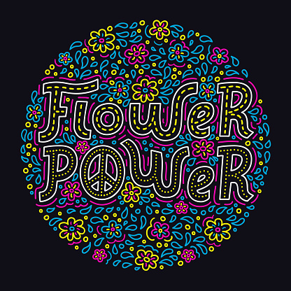 Flower power hand drawn lettering bright colorful background. Hippie style doodle pattern