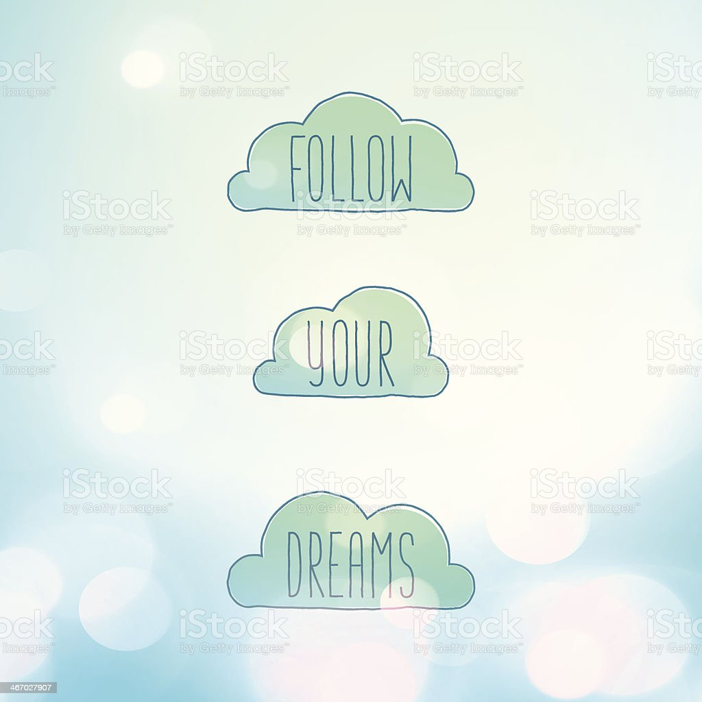 Follow Your Dreams Clouds Blissful Dreamy Sky Lens Flares Background vector art illustration
