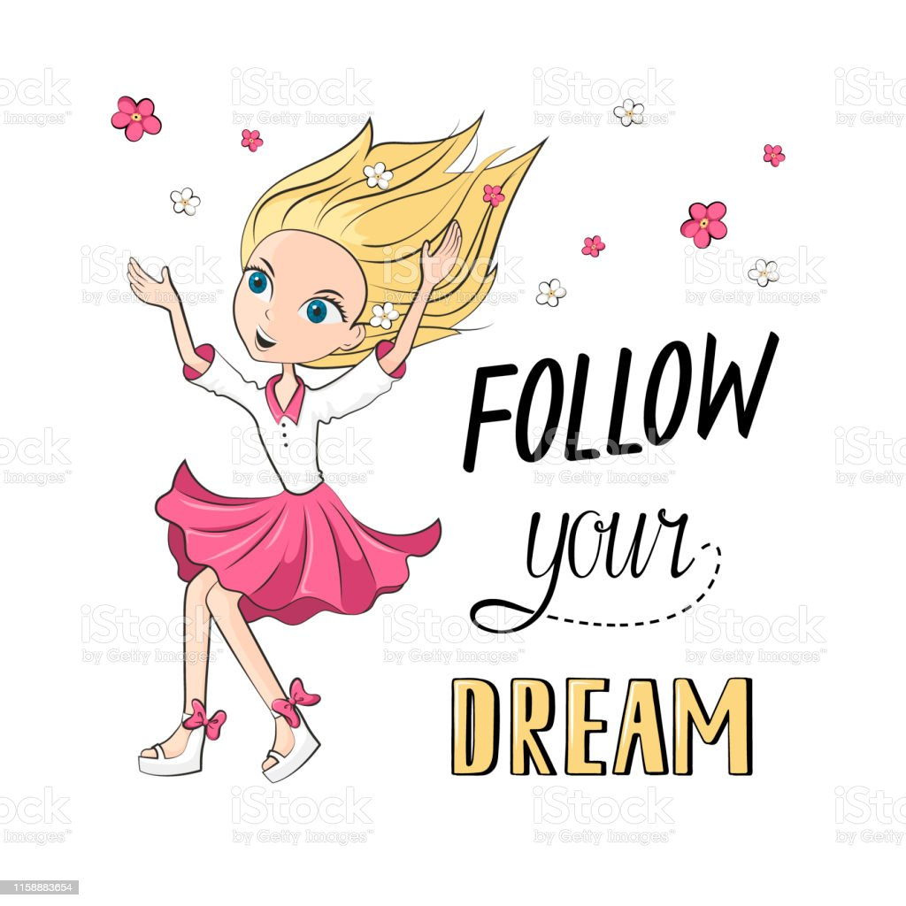 Follow Your Dreams Inspirational Quotes And Happy Little ...